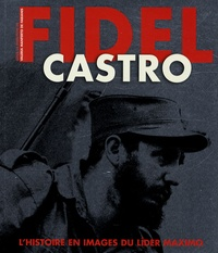 Accentsonline.fr Fidel Castro - Histoire et images du lider maximo Image