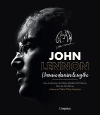 Valeria Manferto de Fabianis et John Blaney - John Lennon - L'homme derrière le mythe.