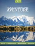 Valeria Manferto de Fabianis et Laura Accomazzo - Les meilleures destinations aventure.