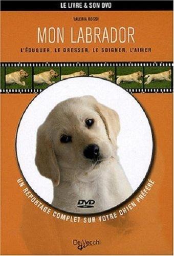 Valeria Rossi - Mon labrador. 1 DVD