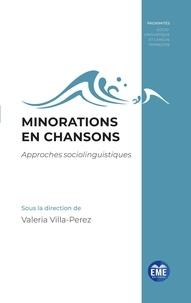 Valeria Villa-Perez - Minorations en chansons - Approches sociolinguistiques.