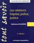 Valériane Dujardin - Les relations hôpital, police, justice.