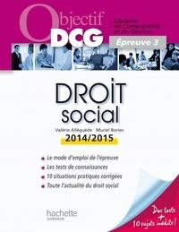 Valérie Alléguède et Muriel Brosset-Bories - Objectif DCG Droit social 2014 2015.