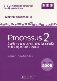Processus 2 Gestion des relations avec les salariés et les organismes sociaux BTS CGO - Livre du professeur.pdf