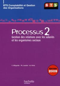 Valérie Alléguède et Philippe Louchet - Processus 2 Gestion des relations avec les salariés et les organismes sociaux, BTS CGO.