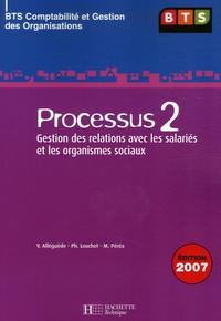 Valérie Alléguède et Philippe Louchet - Processus 2 : Gestion des relations avec les salariés et les organismes sociaux - BTS Comptabilité et Gestion des Organisations.
