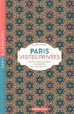Valérie Appert - Paris visites privées - Faites-vous ouvrir les portes de la capitale....