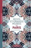 Valérie Appert - Petits et grands musées de Paris.