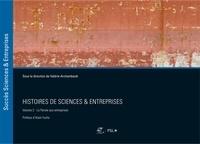 Valérie Archambault - Histoires de sciences & entreprises - Volume 2, La parole aux entreprises.