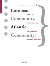 Valérie Aubourg et Gérard Bossuat - European Community, Atlantic Community?.