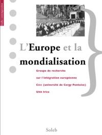Valérie Aubourg et Gérard Bossuat - L'Europe et la mondialisation.