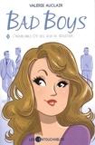 Valérie Auclair - Bad Boys 03 : L'inoubliable été des jeux de séduction.