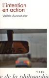 Valérie Aucouturier - L'intention en action.