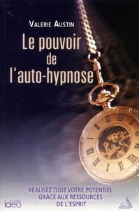 Le pouvoir de l'auto-hypnose - Valerie Austin |