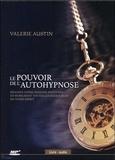 Valerie Austin - Le pouvoir de l'autohypnose - Réalisez votre immense potentiel en mobilisant toutes les ressources de votre esprit. 1 CD audio MP3
