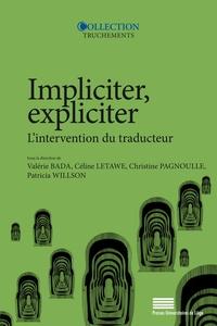 Valérie Bada et Céline Letawe - Impliciter, expliciter - L'intervention du traducteur.