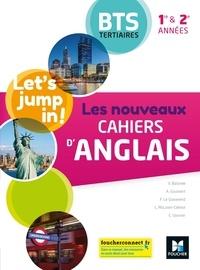 Valérie Baisnée et Annie Goulvent - Let's jump in! Les nouveaux cahiers d'anglais 1re et 2e années BTS tertiaires.