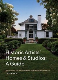 Valerie Balint - Guide to historic artists' homes & studios.