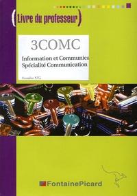 Valérie Barruet et Christine Charles - Information et Communication Spécialité Communication 1e STG - Livre du professeur. 1 Cédérom