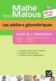 Valérie Barry-Soavi et Christine Bonnieu - Les ateliers géométriques MS-GS et ASH Mathé-matous - Guide de l'enseignant.