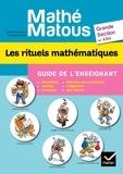 Valérie Barry-Soavi et Christine Bonnieu - Les rituels mathématiques Grande section et ASH - Guide de l'enseignant.