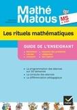Valérie Barry-Soavi et Christine Bonnieu - Les rituels mathématiques Mathé-matous MS et ASH - Guide de l'enseignant.