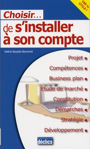 Valérie Baudais-Baconnet - Choisir de s'installer à son compte.