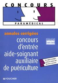 Concours dentrée Aide-soignant et auxiliaire de puériculture - Annales corrigées.pdf