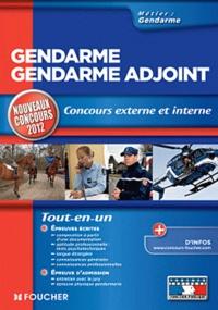 Valérie Béal et Thierry Marquetty - Gendarme, gendarme adjoint - Concours externe et interne.