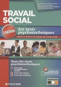 Valérie Béal - Les tests psychotechniques - Concours d'entrée écoles et instituts.
