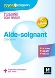Valérie Béal et Denise Laurent - Pass'Concours Aide-soignant - AS - Entrée en IFAS - 5e édition - Révision et entrainement - PDF.