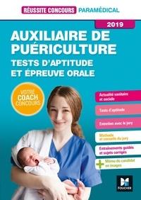 Valérie Béal et Anne-Laure Moignau - Réussite Concours - Auxiliaire de Puériculture - Tests d'aptitude/épreuve orale 2019 - Préparation.