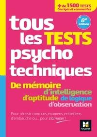 Valérie Béal et Valérie Bonjean - Tous les tests psychotechniques, mémoire, intelligence, aptitude, logique, observation - Concours.
