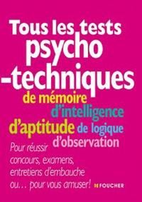 Valérie Béal et Michèle Eckenschwiller - Tous les tests psychotechniques.