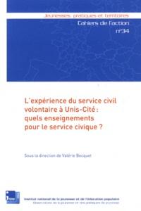 Valérie Becquet - L'expérience du service civil volontaire à Unis-Cité : quels enseignements pour le service civique ?.
