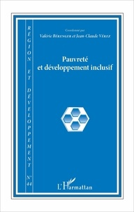 Valérie Bérenger et Jean-Claude Vérez - Région et Développement N° 44/2016 : Pauvreté et développement inclusif.