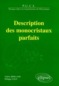Valérie Berland et Philippe Galy - Description des monocristaux parfaits - PUCE, physique utile à la compréhension de l'électronique.