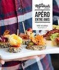 Valérie Berry et Keda Black - Apéro entre amis - 100 recettes.
