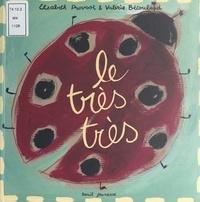 Valérie Bétoulaud et Elisabeth Provost - Le très très.