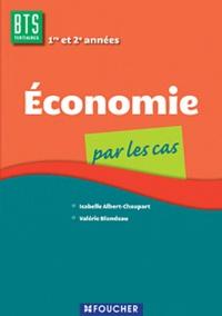 Valérie Blondeau et Isabelle Albert-Chaupart - Economie BTS tertiaires 1e et 2e années.