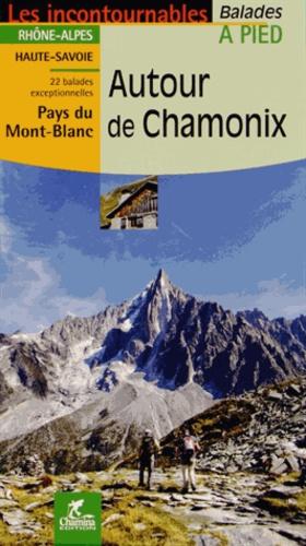 Valérie Bocher - Autour de Chamonix - Balades à pied.