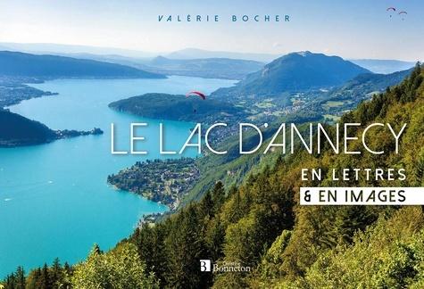 Le lac d'Annecy en lettres & en images