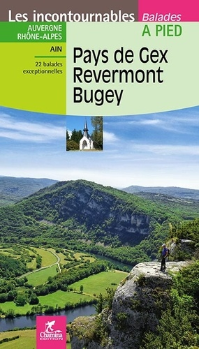 Pays de Gex, Revermont, Bugey  Edition 2017