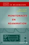 Valérie Bodereau et Marc Fischer - Monitorages en réanimation.