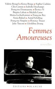 Valérie Boisgel et Sophie Cadalen - Femmes amoureuses.
