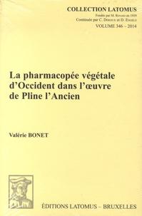 Valérie Bonet - La pharmacopée végétale d'Occident dans l'oeuvre de Pline l'Ancien.