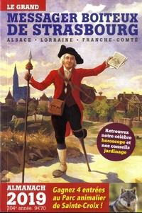 Valérie Boos - Le grand messager boiteux de Strasbourg - Almanach.
