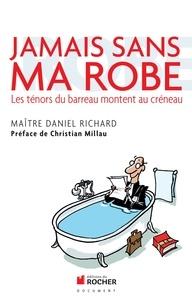 Valérie Bosc des Moutis et Daniel Richard - Jamais sans ma robe.