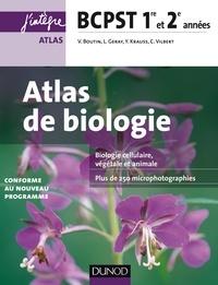 Atlas de Biologie BCPST 1re et 2e années - Valérie Boutin, Laurent Geray, Yann Krauss, Carole Vilbert - Format PDF - 9782100729685 - 14,99 €