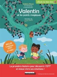 Valérie Broni et Maëlle Cheval - Valentin et les points magiques.